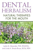 4. Dental Herbalism, Natural Therapies for the Mouth.jpg